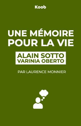 Une mémoire pour la vie