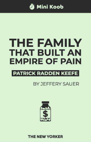 The Family that Built an Empire of Pain