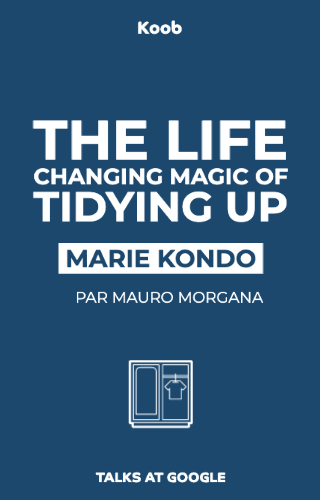 The Life Changing Magic of Tidying Up - Talks at Google