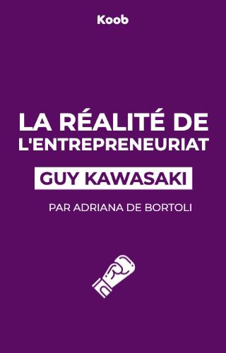 La réalité de l'entrepreneuriat