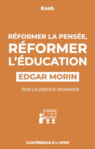 Réformer la pensée, réformer l'éducation