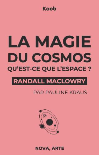 La magie du cosmos partie 2 : Qu'est-ce que l'espace?