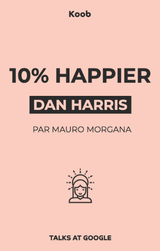 10% Happier - Talks at Google