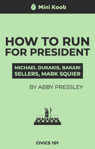 How to Run for President