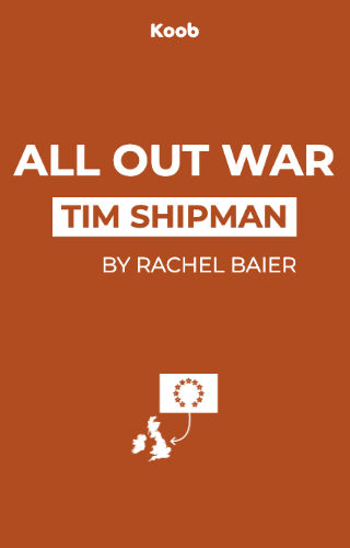 All Out War: The Full Story of Brexit