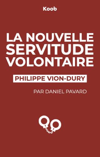 La nouvelle servitude volontaire