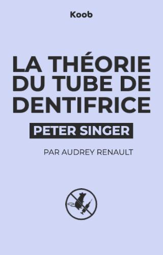 La théorie du tube de dentifrice