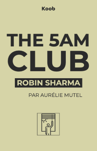 The 5AM club : own your morning, elevate your life