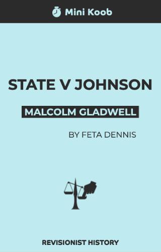 Revisionist History: State v Johnson