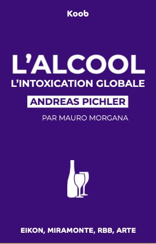 L'alcool - L'intoxication globale