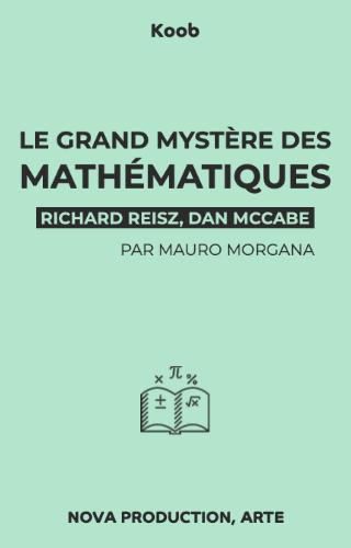 Le grand mystère des mathématiques