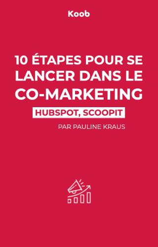 10 étapes pour se lancer dans le co-marketing