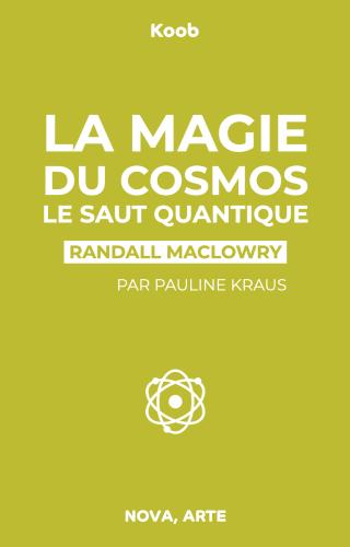 La magie du cosmos 4 - Le saut quantique