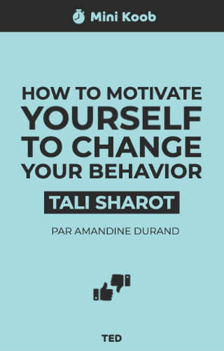 How to Motivate Yourself to Change Your Behavior