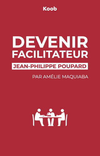 Devenir facilitateur