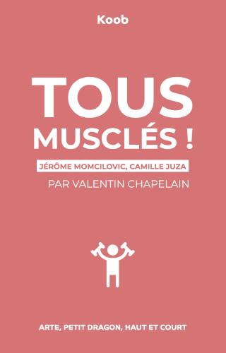 Tous musclés : la loi du muscle