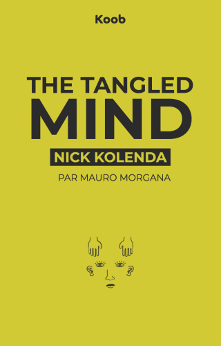 The Tangled Mind - Unraveling the Origin of Human Nature