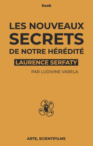 Les nouveaux secrets de notre hérédité
