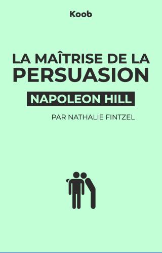 La maîtrise de la persuasion