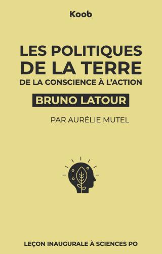 Les politiques de la Terre : de la conscience à l'action