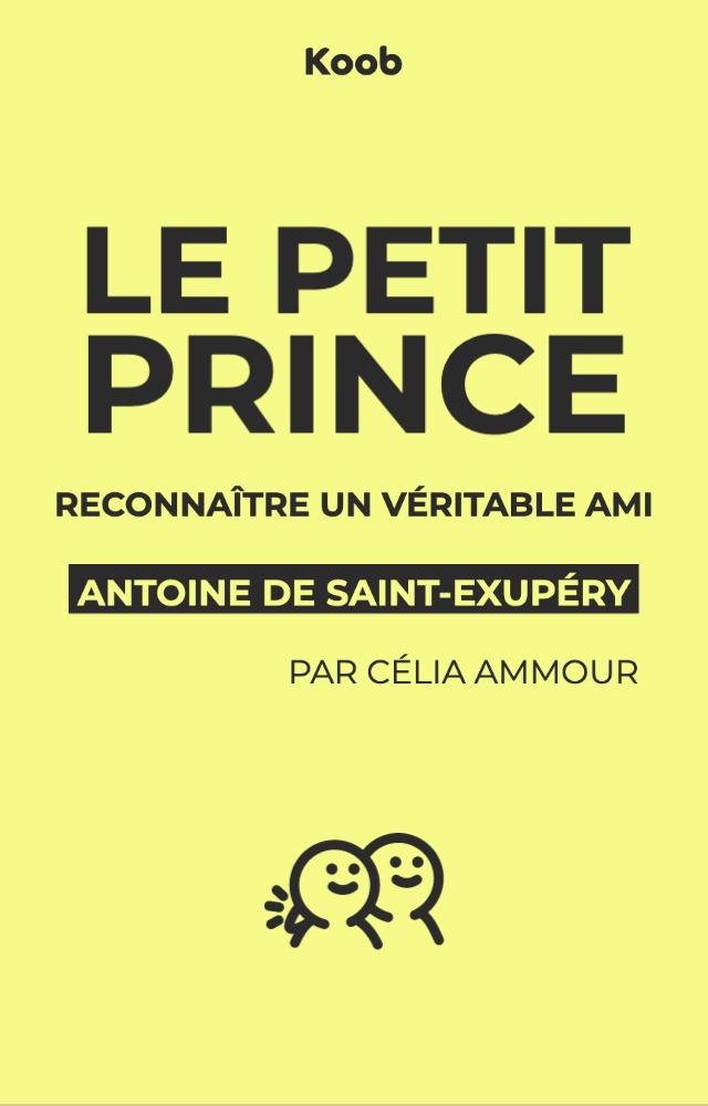 Le Petit Prince : reconnaître un véritable ami