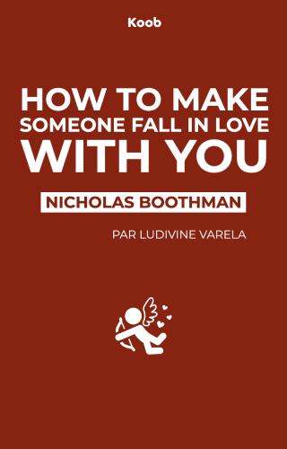 How to Make Someone Fall in Love With You: In 90 Minutes or Less
