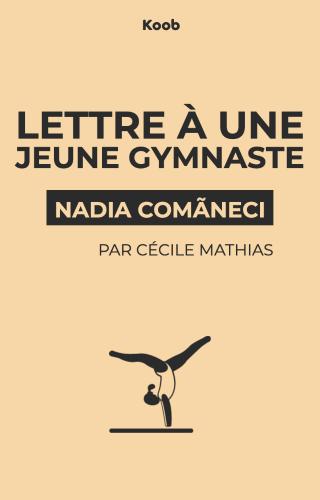 Lettre à une jeune gymnaste