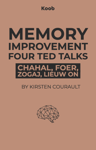 Memory Improvement, Four TED Talks
