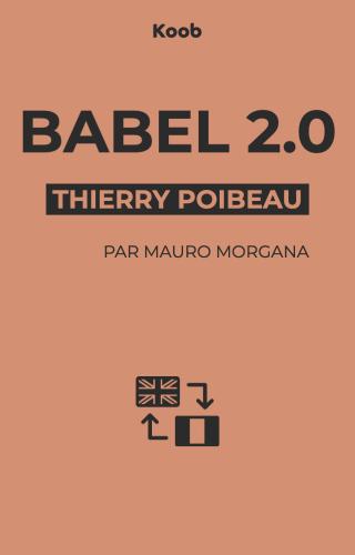 Babel 2.0 - Où va la traduction automatique ?