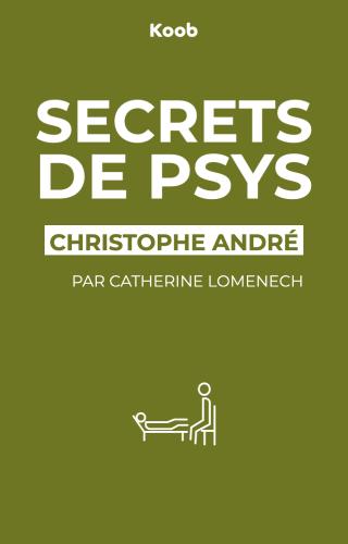 Secrets de psys, ce qu'il faut savoir pour aller bien