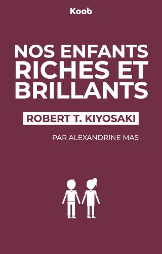 Nos enfants riches et brillants