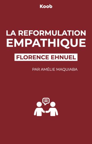 La reformulation empathique