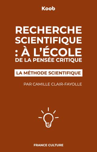 Recherche scientifique : à l'école de la pensée critique