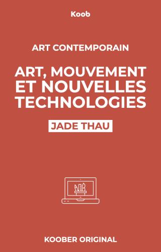 Art, mouvement et nouvelles technologies