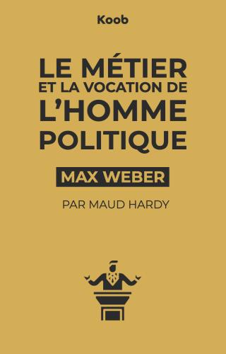 Le métier et la vocation de l'homme politique