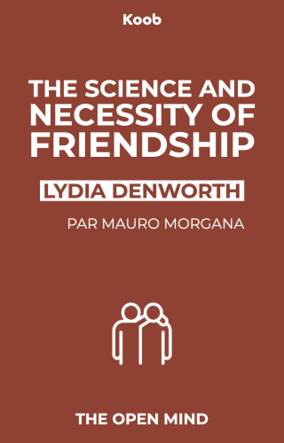 The Science and Necessity of Friendship