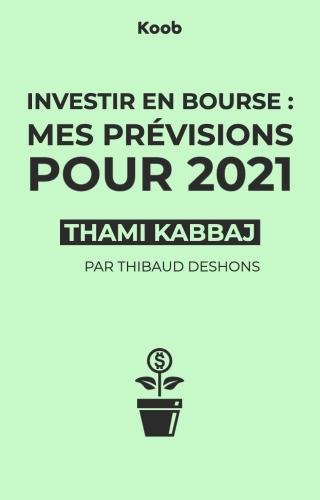 Investir en bourse : mes prévisions pour 2021 ?