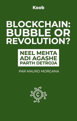 Blockchain: Bubble or Revolution?