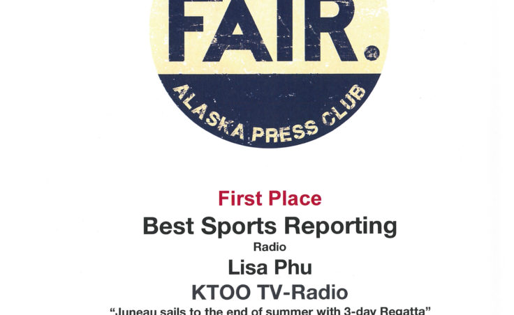 "Lisa Phu won first place in sports radio reporting for her piece ""Juneau sails to the end of summer with 3-day Regatta."""