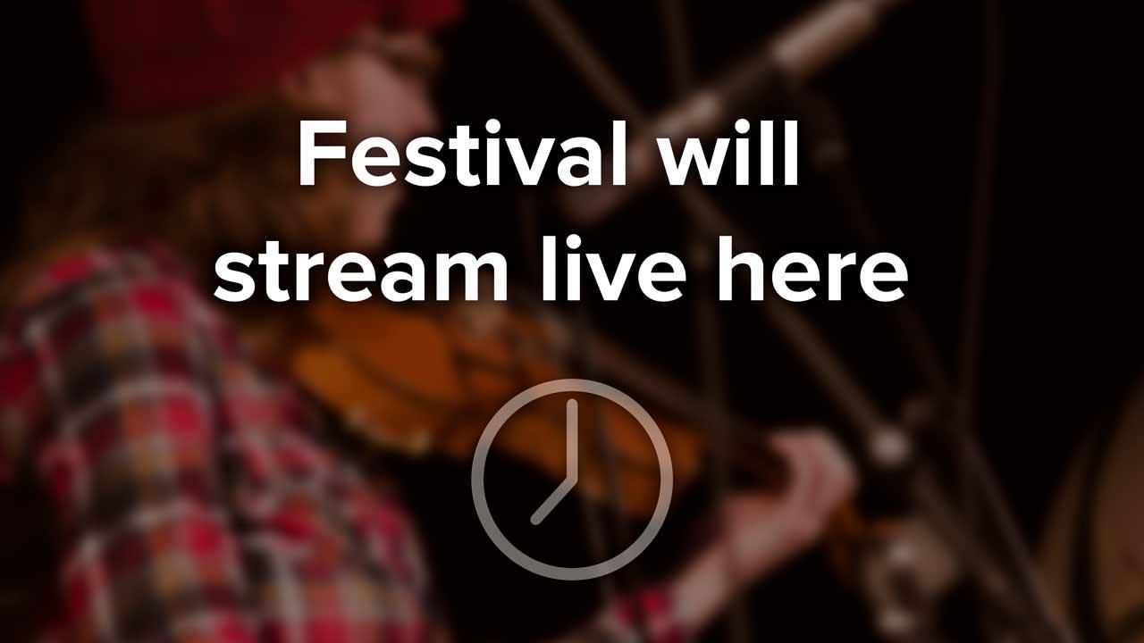 Festival will stream live here