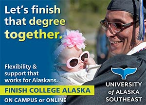 Let's finish that degree together. Flexibility and support that works for Alaskans. Finish college Alaska; on campus or online. University of Alaska Southeast.