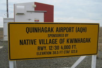 """QUINHAGAK AIRPORT (AQH) / SPONSORED BY / NATIVE VILLAGE OF KWINHAGAK / RWY. 12/30 4,000 FT. / ELEVATION 38.5 FT CTAF 122.8"""