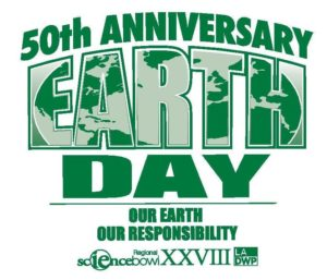 Image of a graphic with text that reads 50th anniversary earth day our earth our responsibility regional science bowl 28