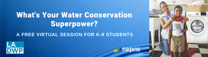 Image of a graphic with text that reads what's your water conservation super power