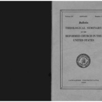 Bulletin (Theological Seminary of the Reformed Church in the United States (Lancaster, Pa.)), vol. 3 no. 1