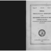 Bulletin (Theological Seminary of the Reformed Church in the United States (Lancaster, Pa.)), vol. 9 no. 1