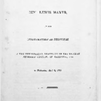 Inaugural address delivered by Rev. Lewis Mayer, at his inauguration as principal in the Theological Seminary of the German Reformed Church, in Carlisle, Pa. on Wednesday, April 6, 1825.