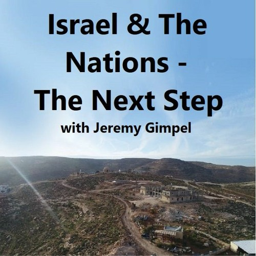 Israel & The Nations - The Next Step