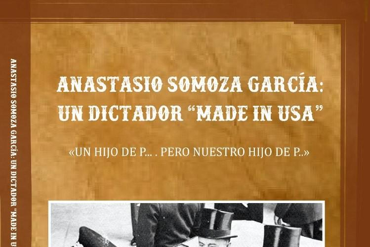 Libro histórico sobre Somoza García, del escritor Ternot MacRenato. LAPRENSA/Cortesía/Amerrisque