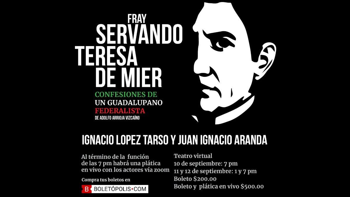 Fray Servando Teresa de Mier, confesiones de un guadalupano federalista.jpg